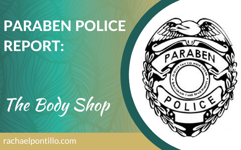 Paraben Police Report: The Body Shop