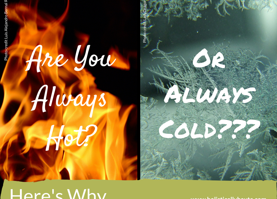 Are You Always Hot or Always Cold? Here's Why…