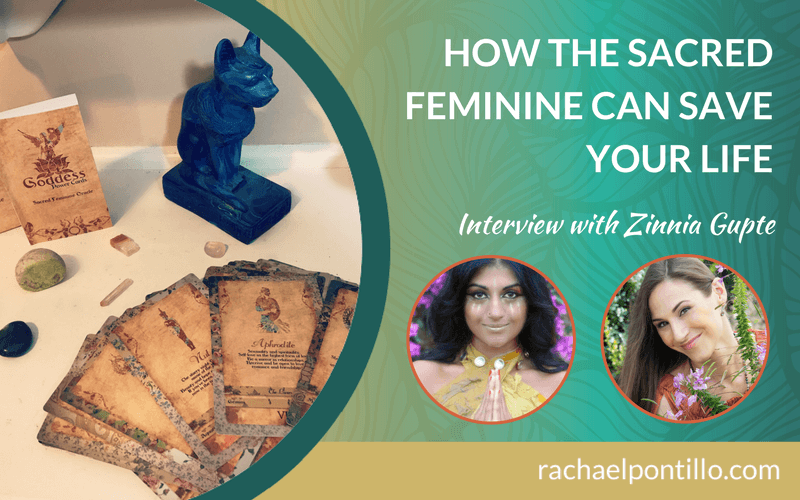 How the Sacred Feminine Can Save Your Life