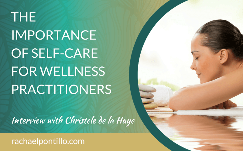 The Importance of Self-Care for Wellness Practitioners