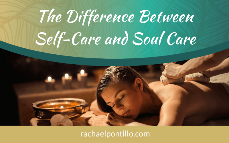 Soul Care: How it's Different from Self-Care