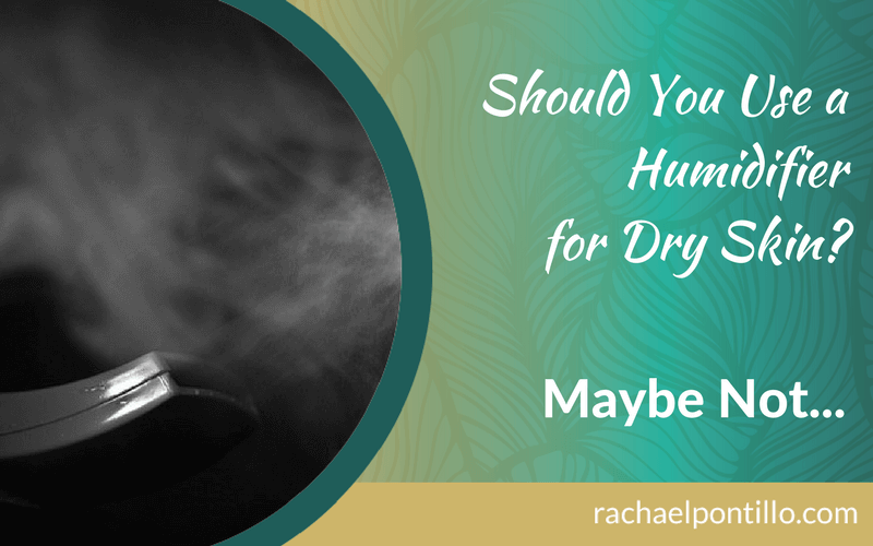 Should You Use a Humidifier for Dry Skin? Maybe Not…