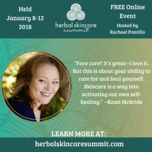 Herbal Skincare Summit--Kami McBride