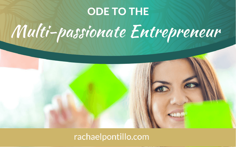 Ode to the Multi-passionate Entrepreneur