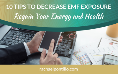 10 Tips to Decrease EMF Exposure: Regain Your Energy and Health